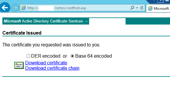 Certificates for vmware horizon view 6 with certreq click on base 64 encoded and choose to download certificate yadclub Gallery
